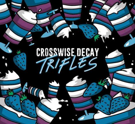 Crosswise Decay - Trifles Front